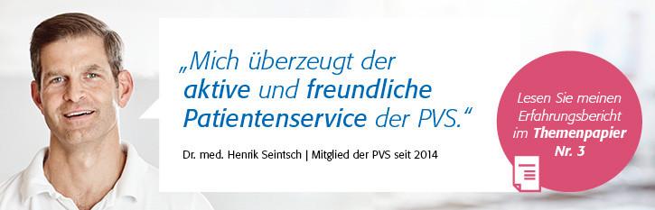 Testimonial von Dr. Seintsch zum aktiven und freundlichen PVS Patientenservice