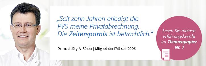 Testimonial von Dr. Rößler zur Zeitersparnis durch die Privatabrechnung mit der PVS